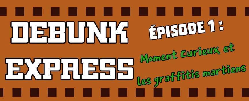 Debunk Express, épisodeI