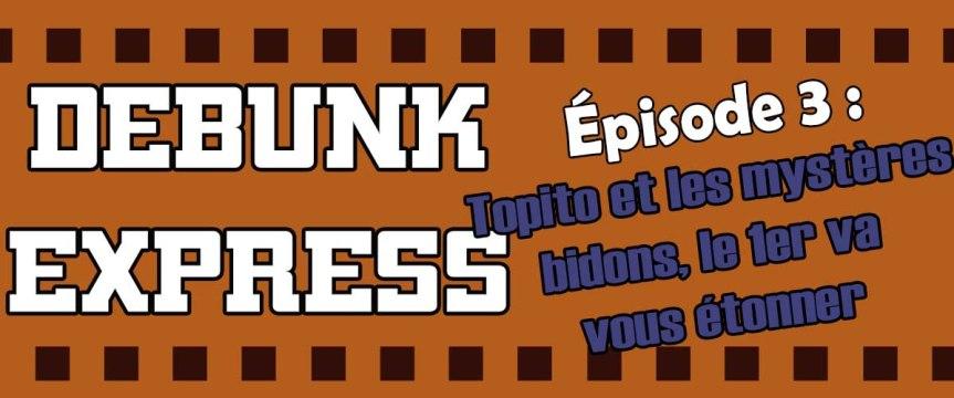 Débunk Express, épisodeIII